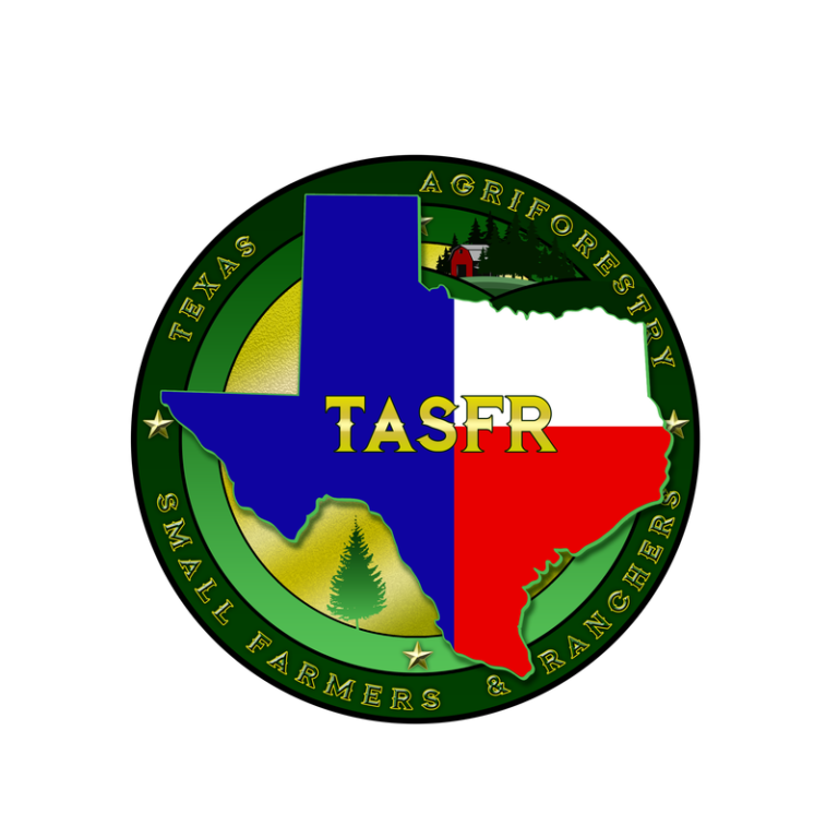TEXAS AGRIFORESTRY SMALL FARMERS AND RANCHERS